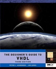 The designer's guide to VHDL / Peter J. Ashenden