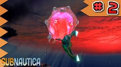 Subnautica Let's Play Ep 2: It Finally Blew Up Beautifully - MyDiamondSkeleton!