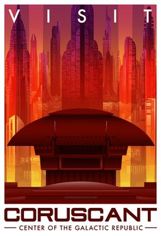 """"""" Travel Coruscant """" Star Wars Travel Posters by Christopher Ables ( Chrisables ) Anniversaire Star Wars, Star Wars Painting, Images Star Wars, Galactic Republic, Star Wars Wallpaper, Poster Series, Star Wars Gifts, Star Wars Party, Star Wars Poster"""