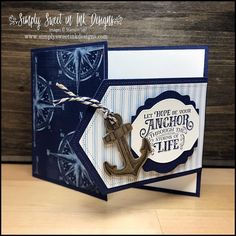 Come create simply sweet paper crafting projects with me! Check out new products and ideas. Stampin' Up! Birthday Cards For Men, Handmade Birthday Cards, Fun Fold Cards, Folded Cards, Nautical Cards, Beach Cards, Stamping Up Cards, Masculine Cards, Creative Cards