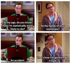 "**Sent to me by my Haylie.""--MEME LOL Big Bang Theory. This makes me think of Biostatistics.> this is so cool."