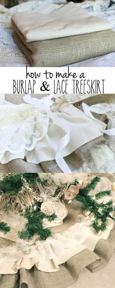 How to Make a Burlap and Lace Tree Skirt!