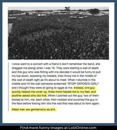 Metalheads: Restoring Faith In Humanity And to think people assume ALL Metalheads are Aholes. Rock on my dudes.. Rock ON.