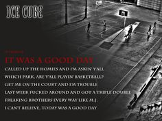 It Was a Good Day - Basketball