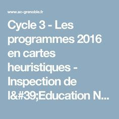 Cycle 3 - Les programmes 2016 en cartes heuristiques - Inspection de l'Education Nationale de Bonneville 1