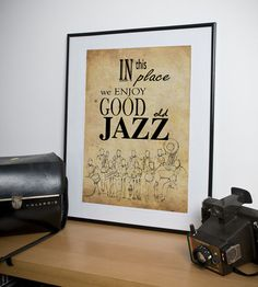 Print Art JAZZ In this place we enjoy good old jazz by drawspots, $42.00