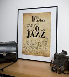 He encontrado este interesante anuncio de Etsy en https://www.etsy.com/es/listing/99032814/impresion-arte-jazz-en-este-lugar