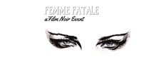 femme fatale event - Google Search