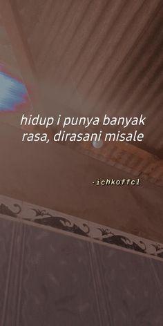 Quotes Lucu, Quotes Galau, Jokes Quotes, Funny Quotes, Reminder Quotes, Self Reminder, Mood Quotes, Snap Quotes, Cute Quotes