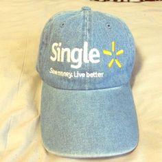 "Jean hat ""Single Save Money Live Better"" It is a jean baseball cap with a Walmart logo ""Single Save Money. Live Better"". Never worn Accessories Hats"