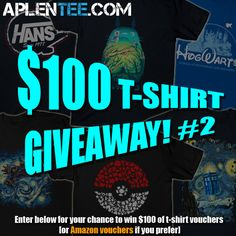Win your choice of either $100 of t-shirt or Amazon vouchers at Aplentee!