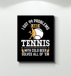 Funny Tennis With Beer Solves All Problems T Shirt Tennis Funny, Basketball Funny, Tennis Games, Tennis Tips, Serena Williams, Tennis Photography, Tennis World, Tennis Workout, Tennis Quotes