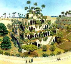 Jardins suspensos da Babilônia.