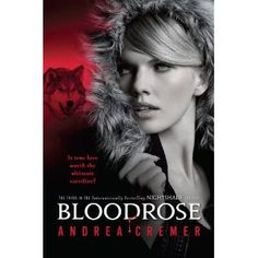 3rd book of Andrea Cremer's Nightshade Series-Bloodrose. Out on January 3rd!!