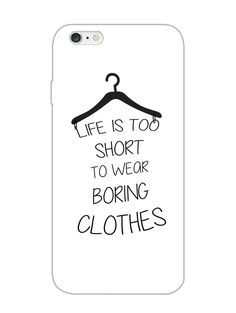 Life Is Too Short - Typography - Designer Mobile Phone Case Cover for Apple iPhone 6