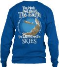 The Brave Get The Skies | Teespring