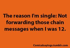 Ah, so this is why I'm single. Dammit.