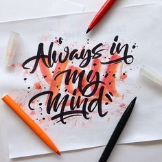 Always in my mind by @mdemilan #designspiration #lettering #art