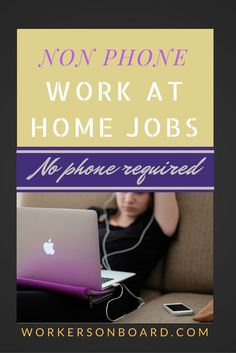 Check out this cool list of legitimate work at home companies that does not require you to have a phone. Several to choose from