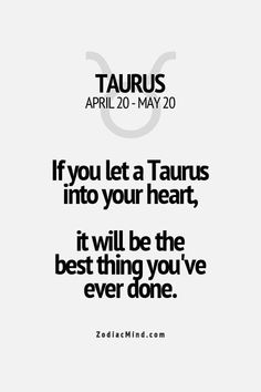 Zodiac Mind - Your source for Zodiac Facts Taurus Quotes, Zodiac Signs Taurus, Zodiac Mind, My Zodiac Sign, Zodiac Quotes, Zodiac Facts, Quotes Quotes, Taurus Woman, Taurus And Gemini