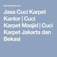 Jasa Cuci Karpet Kantor | Cuci Karpet Masjid | Cuci Karpet Jakarta dan Bekasi