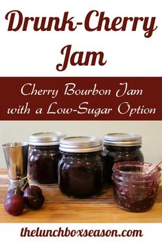 Drunk Cherry Jam: Cherry Bourbon Jam with a Low-Sugar Option – Food Recipes Cherry Jam Recipes, Jelly Recipes, Low Sugar Cherry Jam Recipe, Cherry Rhubarb Jam Recipe, Drink Recipes, Wine Jelly, Jam And Jelly, Bourbon Cherries, Jam Packaging