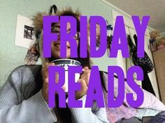 #FridayReads [12-5-2014]