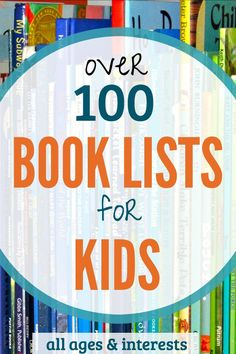 Tons of book lists for kids. All kinds of books and for all ages. Great resource to bookmark!