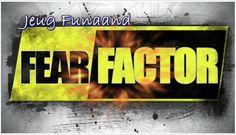 Funaande | Fear Factor, Factors