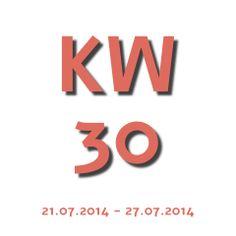 Die Aktuelle Kalenderwoche - KW 30 2014 geht von 21.07.2014 - 27.07.2014