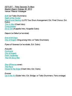 Setlist Thirty Seconds To Mars - Madrid (Spain)  30-10-2013.  #LoveLustFaithDreamsTour