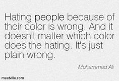 Muhammad Ali Quotes About Racism