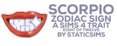Lana CC Finds - staticsimsbyjo: Scorpio Zodiac Trait  Number...