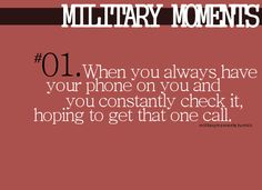 LOL. yeah i was married to my phone during active duty days...i can't stand not having it now when hubby is away.