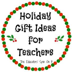 Thank You Gift Ideas for Your Child's Teacher during the holiday season or anytime you want to say thank you! from The Educators' Spin On It