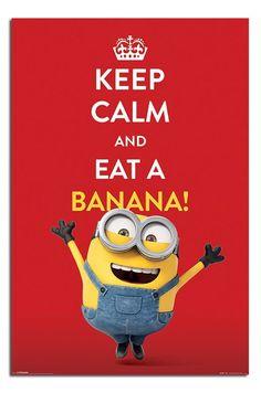 Minions Keep Calm And Eat A Banana Poster