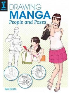 Take everyday poses and make them extraordinary! Learn to draw people in a variety of different poses with Drawing Manga People and Poses . Lessons begin with the basics--drawing from photos, vantage