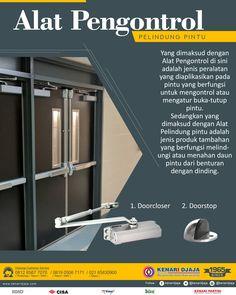 Door Closer Mempunyai Fungsi Untuk Mengontrol Atau Mengatur Buka Tutup Pintu Dengan Sendirinya ... Door Stop Berfungsi Untuk Melindungi Pintu Supaya Tidak Berbenturan Dengan Dinding ... Dapatkan Alat Pengontrol pintu yang Sudah Terjamin Kualitasnya Hanya Di Kenari Djaja  Informasi Hub. : Ibu Tika 0812 8567 7070 ( WA / Telpon / SMS )  [ K E N A R I D J A J A ] PELOPOR PERLENGKAPAN PINTU DAN JENDELA SEJAK TAHUN 1965