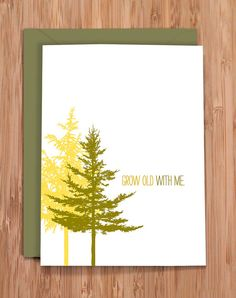 valentines day card / grow old trees by Modern Printed Matter
