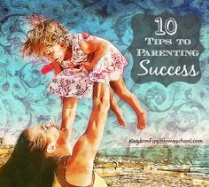 Sometimes we just need a little advice from a mom who's been there.. Here's 10 Tips to #Parenting Success