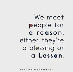We meet people for a reason...
