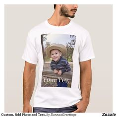 Add Photo and Text. T-Shirt created by DonnasGreetings. Personalize it with photos & text or purchase as is! Custom T, Custom Shirts, Shirt Design Maker, Men S Shoes, Unisex, Custom Clothes, Customized Gifts, Personalized Gifts, Colorful Shirts