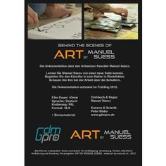 Die Dokumentation über den Schweizer Künstler Manuel Süess. Lernen Sie Manuel Süess von einer neuen Seite kennen #DVD #Doku http://art-by-manuel.com