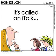 """Youth these days: """"It's called an iTalk""""  theculturalhall.com thinks this is funny. LDS humor"""