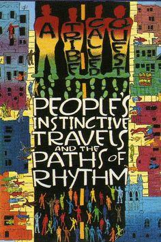 ATCQ:  People's Instinctive Travels & the Paths of Rhythm