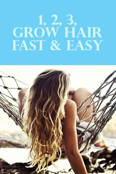 Ladies, get long, gorgeous, healthy hair.