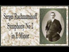 Rachmaninoff - Symphony No. 2 In E Minor - YouTube