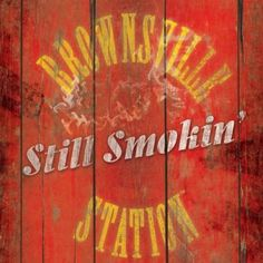 Still Smokin' Brownsville Station | Format: MP3 Music, http://www.amazon.com/dp/B008SDNUNA/ref=cm_sw_r_pi_dp_c3RDqb19H6C8G