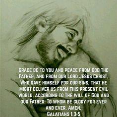Galatians 1:3-5 (KJV)