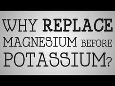 Nursing Education   Why Replace Magnesium Before Potassium? - YouTube